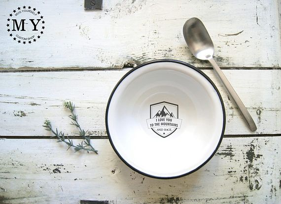 I Love You To The Mountains And Back Enamel Camping Bowl /