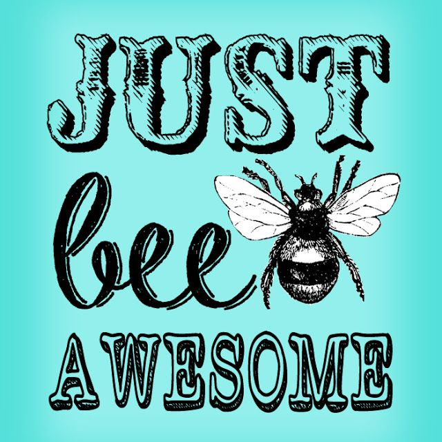 """Free """"Just Bee Awesome"""" #Vintage Printable in 8x10 size."""