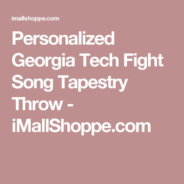 Personalized Georgia Tech Fight Song Tapestry Throw - iMallShoppe.com