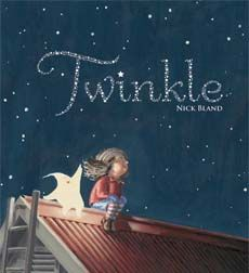 Twinkle by Nick Bland   A perfect bedtime book