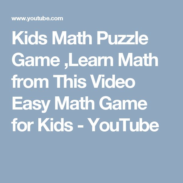 Kids Math Puzzle Game ,Learn Math from This Video Easy Math Game for Kids - YouTube