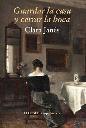 Guardar la casa y cerrar la boca / Clara Janés. Madrid : Siruela, 2015 [01-16]. 188 p. Colección: El ojo del tiempo. ISBN 9788416280513 / 17 € / ES / ENS / Historia / Literatura / Mujeres – Historia / Mujeres en la ciencia / Mujeres en la literatura