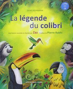 livre la légende du colibri