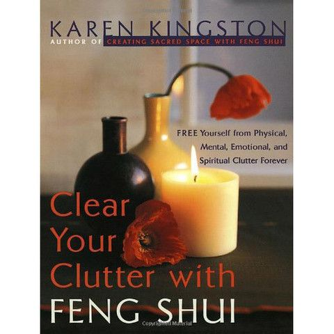 Clear Your Clutter with Feng Shui – Body Mind & Soul