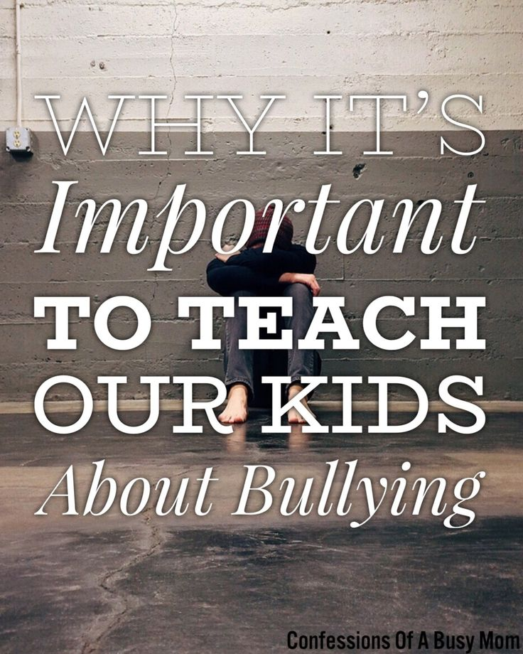 Why It's Important To Teach Our Kids About Bullying