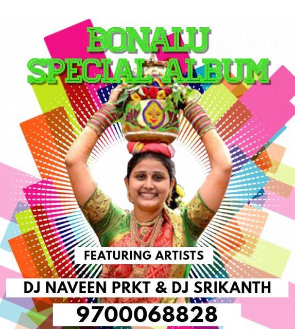 Bonalu Special Mix 2019 Djnaveenprkt Dj Srikanth Kanapur In 2020 Dj Mix Songs Dj Remix Songs Audio Songs Free Download