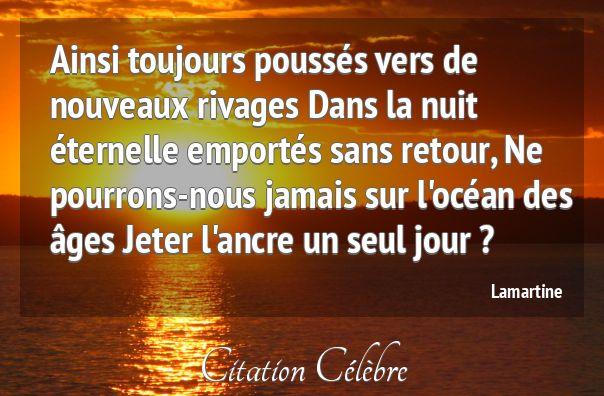 Citation Nuit, Seul & Jour (Lamartine - Phrase n°52764) - CITATION CÉLÈBRE