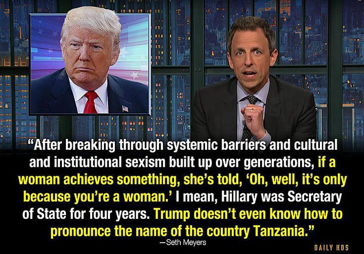 Funny Quotes About Donald Trump by Comedians and Celebrities: Seth Meyers on Sexism