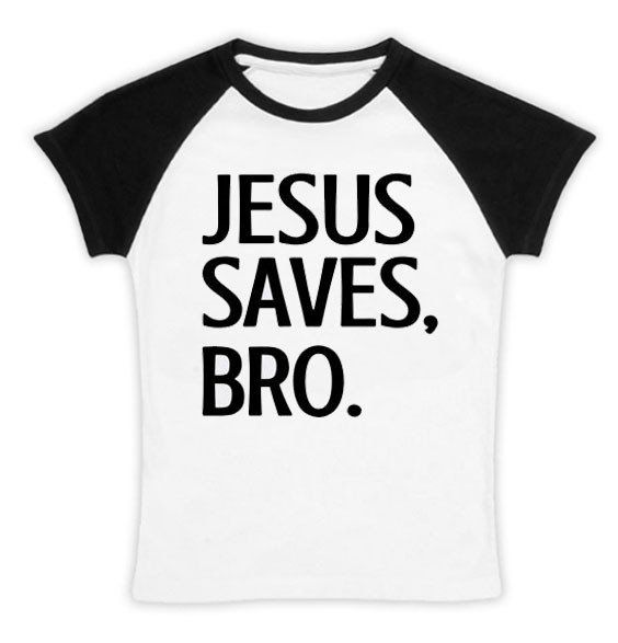 Jesus Saves Bro Black Reglan Shirt