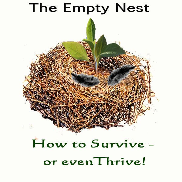 Dealing with an empty nest - particularly timely with kids going off to college right now!