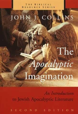 Precision Series The Apocalyptic Imagination: An Introduction to Jewish Apocalyptic Literature