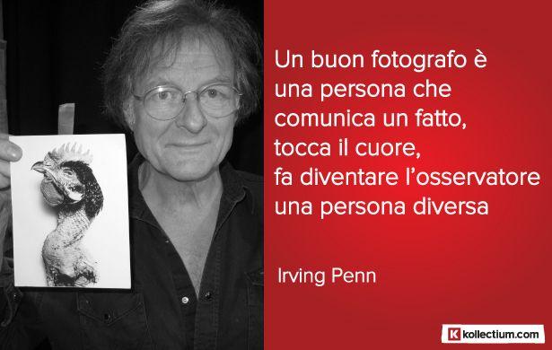 #Citazione di Irving #Penn