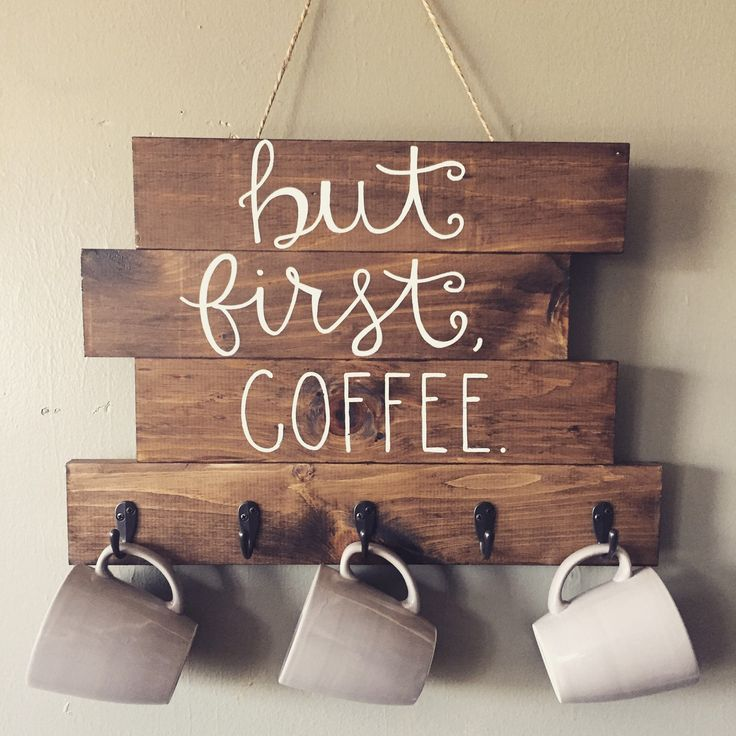 Wood Sign Design Ideas stenciled front door welcome sign But First Coffee Wood Sign With Hooks To Hang Coffee Cups