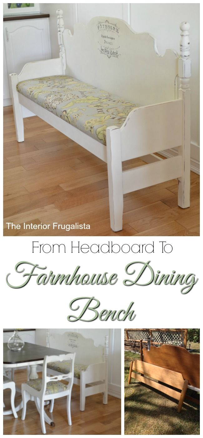 Thrift Store Foot and Headboard Repurposed into a Farmhouse Dining Bench | The Interior Frugalista