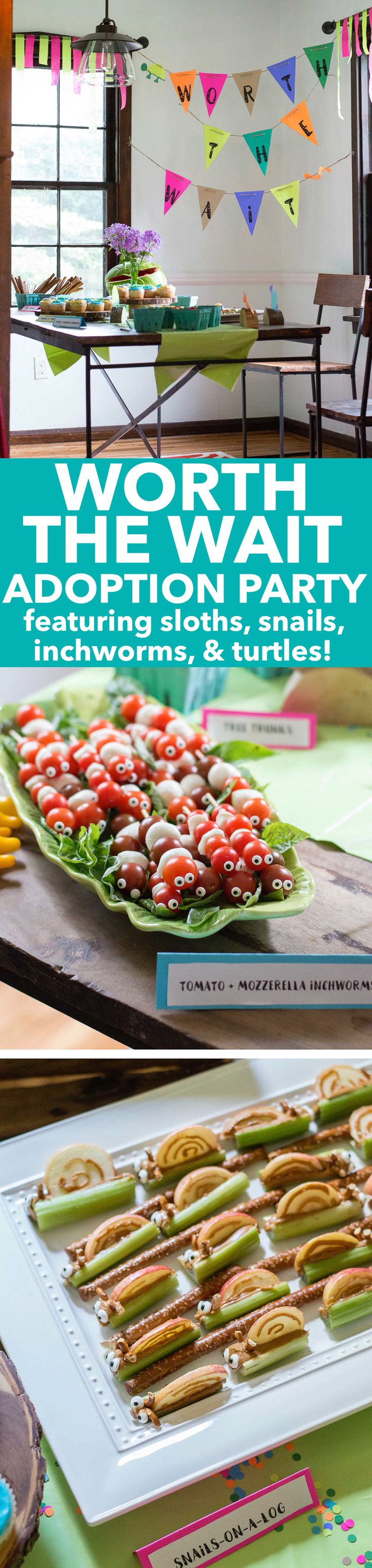 Worth the wait theme adoption party! Featuring slow animals - sloths, inchworms…