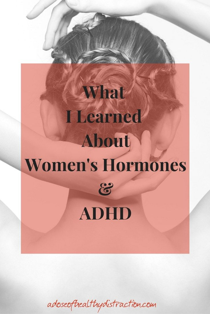 What I learned about women's hormones and ADHD