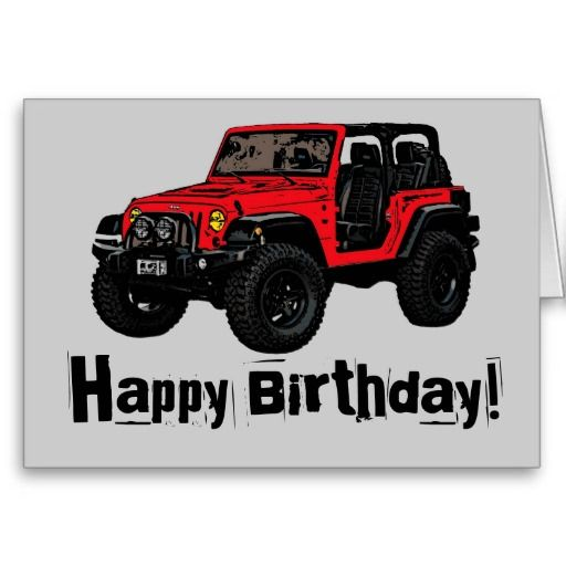 Happy Birthday Red Jeep Wrangler Greeting Card C A R S