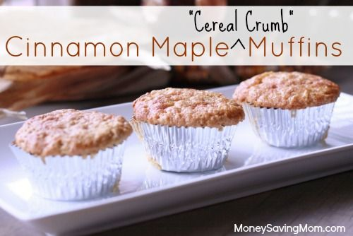 Cinnamon Maple Cereal Crumb Muffins... a use for all those leftover cereal bits at the bottom of the box