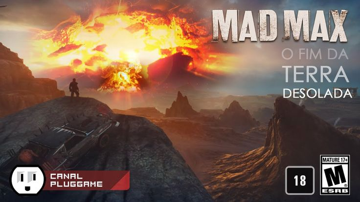 MAD MAX - FIM DA TERRA DESOLADA - (Mad Max Gameplay - PS4 Game)