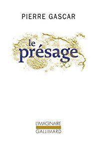 Le présage - Pierre Gascar