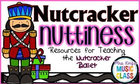 Mrs. King's Music Room: Nutcracker Nuttiness: Resources for Teaching the Nutcracker Ballet