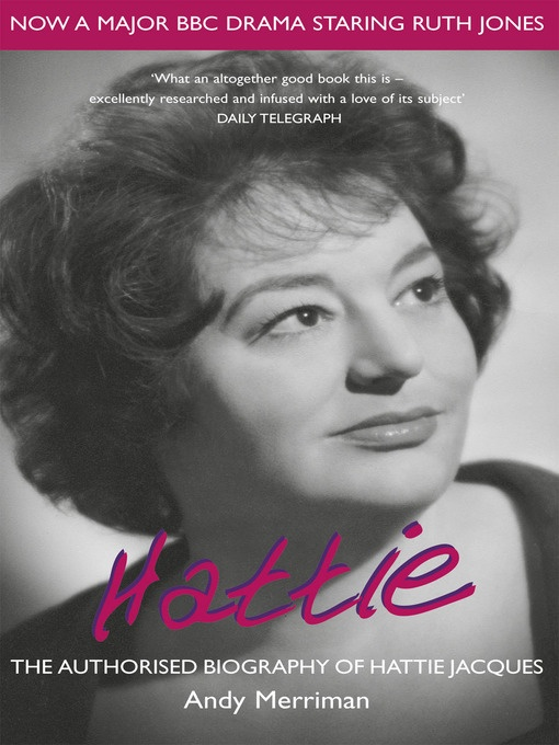 Hattie (eBook): The Authorised Biography of Hattie Jacques