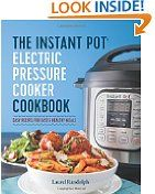 The Instant Pot® Electric Pressure Cooker Cookbook: Easy Recipes for Fast & Healthy Meals Laurel Randolph (Author)  (104)Buy new:  $  14.99  $  9.57 34 used & new from $  7.00(Visit the Best Sellers in Books list for authoritative information on this product's current rank.) Amazon.com: Best Sellers in Books...