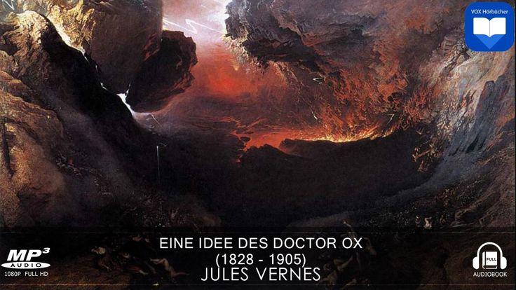 Hörbuch: Eine Idee des Doctor Ox von Roman von Jules Vernes | Komplett |...