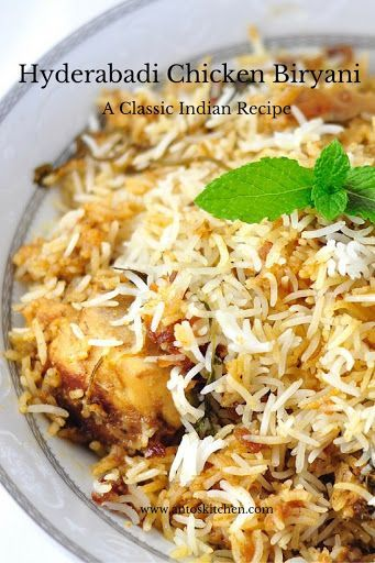 Hyderabadi chicken biryani ( Chicken dum biryani) is a classic Indian chicken recipe. Chicken marinated with the spices, yogurt and cooked with white rice.
