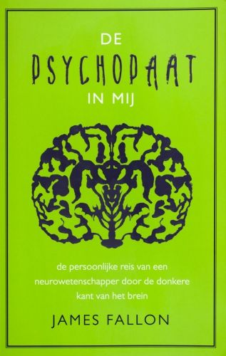 De psychopaat in mij - James Fallon
