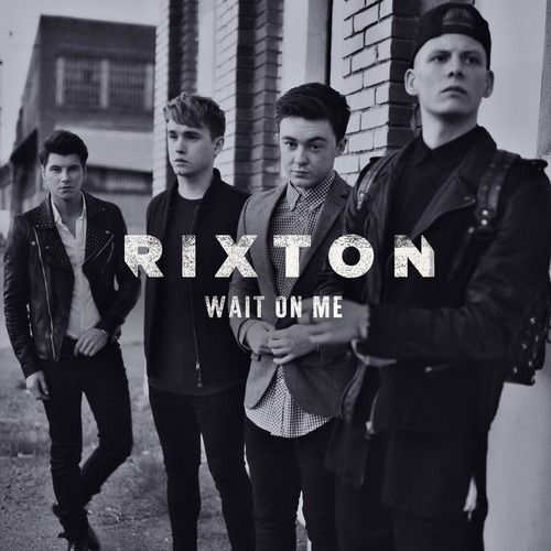 Rixton - Wait On Me en mi blog: http://alexurbanpop.com/2014/10/01/rixton-wait-on-me/