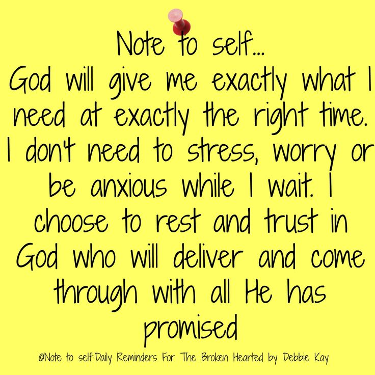 Note to self… God will give me exactly what I need at exactly the right time. I don't need to stress, worry or be anxious while I wait. I choose to rest and trust in God who will delive…