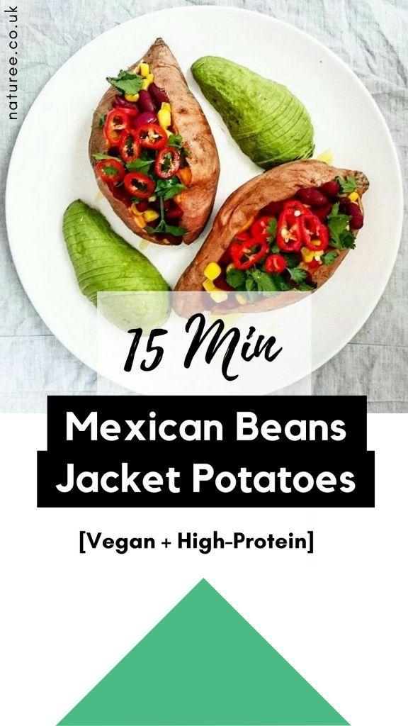 15 Min Mexican Beans Jacket Potatoes Vegan High Protein Healthy