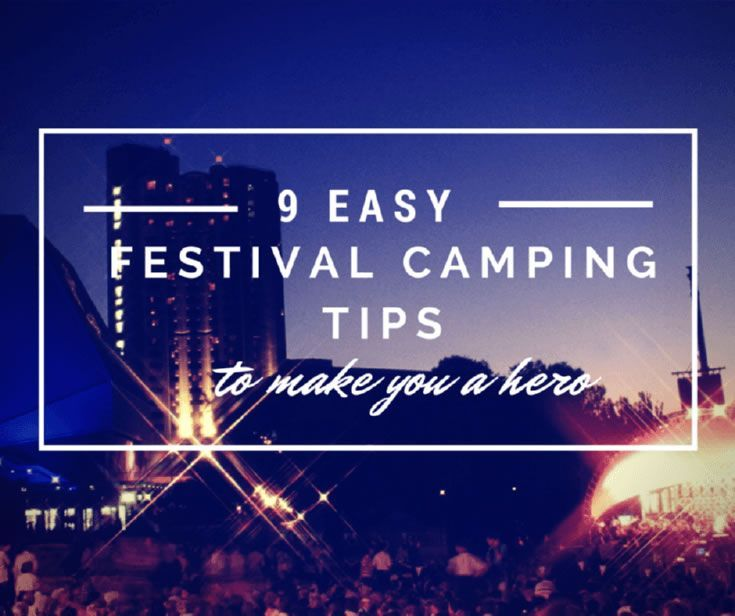 Save The Day with These Super Easy Festival Camping Tips.  https://www.festguru.com/9-easy-festival-camping-tips/  #festivalcamping, #festivaltips, #festivalcampingtips,