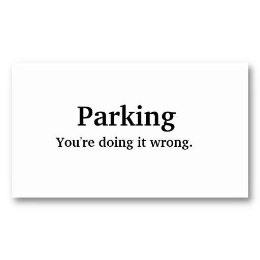 16 best Bad Parking Business Cards images on Pinterest Business - line card template