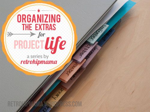 How to organize the memorabilia you want to include in PL by month-  project life organization // the extras | she's crafty