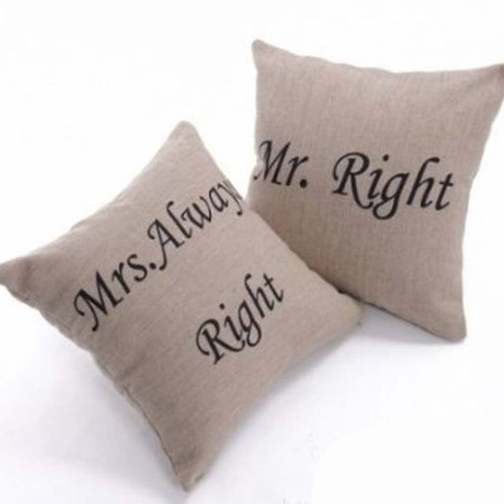 """Romantic Sayings: Pillows or Wall quote ideas... (Description: Mrs. Always Right & Mr. Right """"Cushion Covers""""...)"""