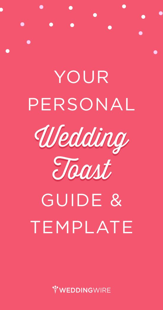 We've created a step-by-step wedding toast template to help calm your wedding toast jitters. Consider this your secret guide to giving the best speech ever!