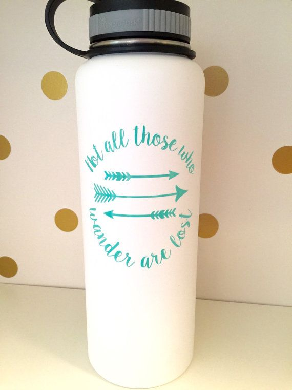 Lotr vinyl decal for hydro flask not all who by happytuesdaysigns