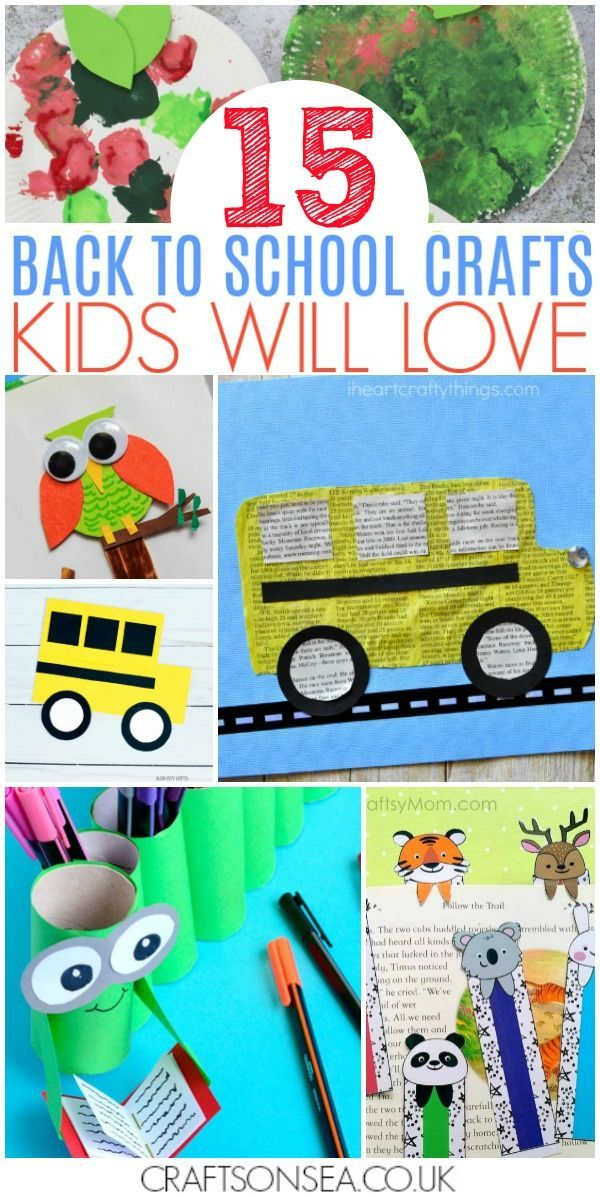 15 Back To School Crafts Kids Will Love Back To School Crafts