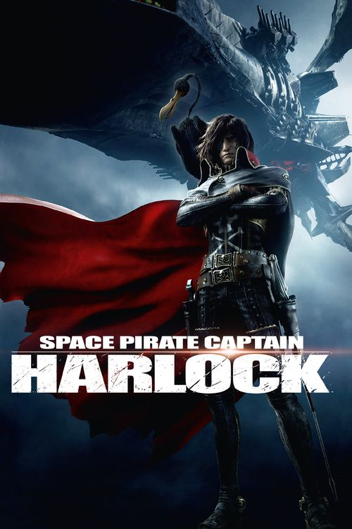 Space Pirate Captain Harlock - http://www.dravenstales.ch/movies/space-pirate-captain-harlock/