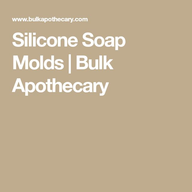 Silicone Soap Molds | Bulk Apothecary