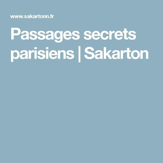 Passages secrets parisiens  |   Sakarton