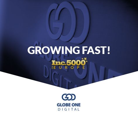 "Globe One Digital ranks 81st among 5000 fastest growing companies in Europe and 5th in the Advertising & Marketing sector, according to the influential ""2016 Inc. 5000 Europe"" list, by Inc. Magazine. Read more at http://goo.gl/LI8ZtX The sky is the limit!"