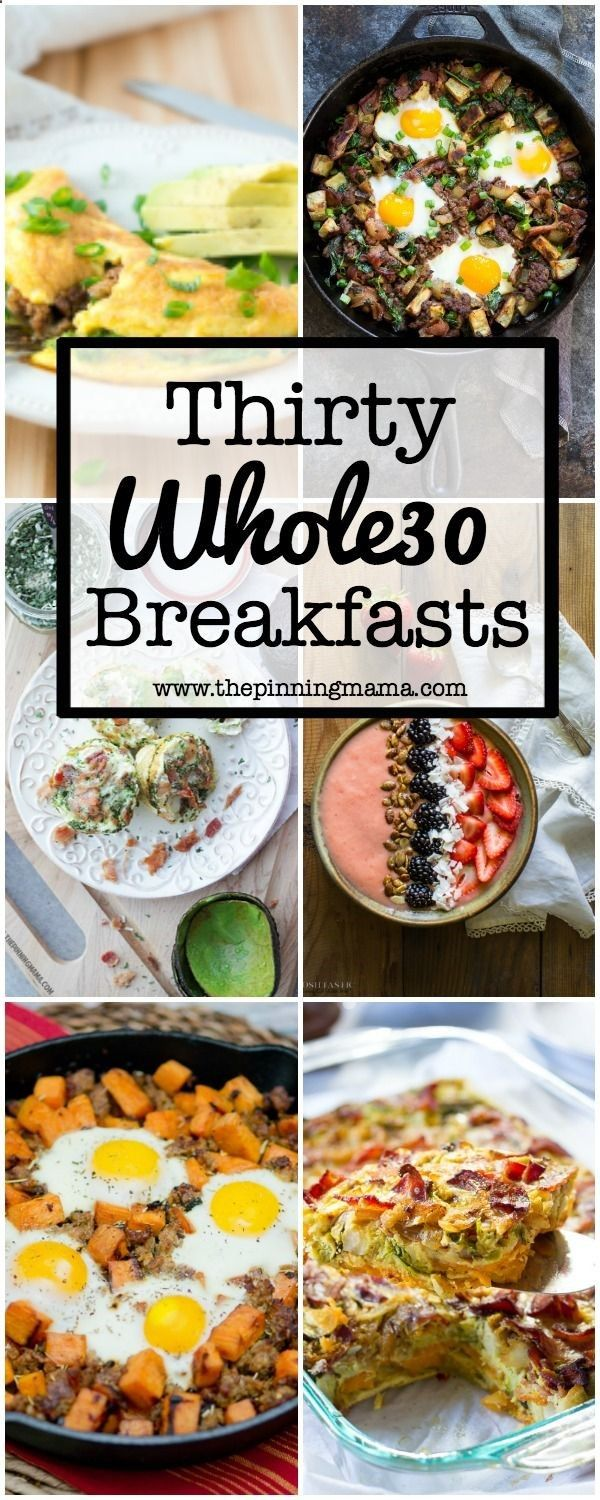 Tons of variety and ideas for an EXCITING breakfast! Not just more eggs! 30 Days of Whole30 Breakfast recipes