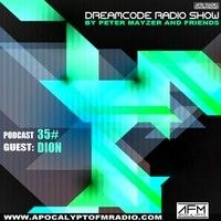 DREAMCODE PODCAST 35# By Peter Mayzer AND FRIENDS - GUEST - DJ DION (31.08.2014) by AFM.RADIO on SoundCloud