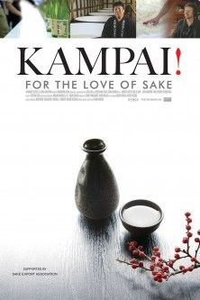 Kampai! For the Love of Sake | Beamafilm | Stream Documentaries and Movies |