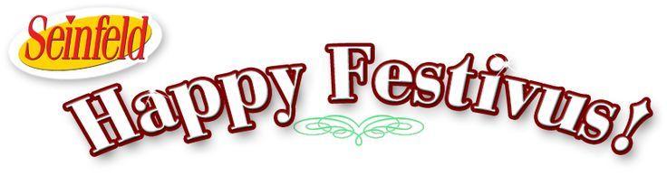 happy festivus   Happy Festivus