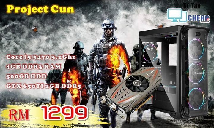 Special offer !!! Project Cun    �Project Cun ( RM 1299 )  >>Core i5 3470 3.2Ghz >>Branded Socket LGA 1155 motherboard >>4GB DDR3 RAM >>500GB HDD  >>GTX 650TI 2GB DDR5 >>Imperion 600wat PSU >>Segotep Lux 2- with 4 RGB FAN >>3 Month carry in warranty   �Topup service  >>Add RM 150 upgrade to GTX750 TI 2GB  >>Add RM 200 upgrade to GTX760 2GB  >>Add RM 350 upgrade to GTX960 2GB >>Add RM 125 upgrade to 8GB DDR3 RAM >>Add RM 29 for Segotep RGB Lighiting FAN 1 pcs  >>Add RM 109 for Future…