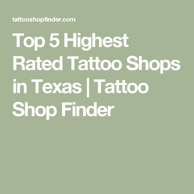 Top 5 Highest Rated Tattoo Shops in Texas | Tattoo Shop Finder